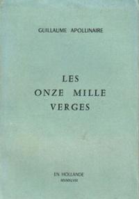 Livre Les onze mille verges de Guillaume Apollinaire