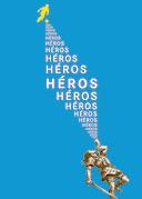 Affiche de l'exposition Héros, d'Achille à Zidane