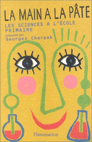 Couverture du livre La main à la pâte présenté par Georges Charpak