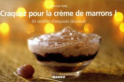 Craquez pour la crème de marrons !
