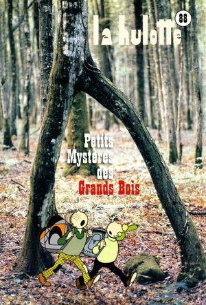 Numéro 88, Petits mystères des grands bois