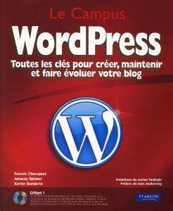 Livre WordPress, toutes les clés pour créer, maintenir et faire évoluer votre blog