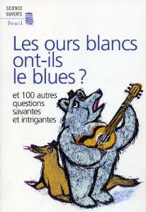 Livre Les ours blancs ont-ils le blues ?