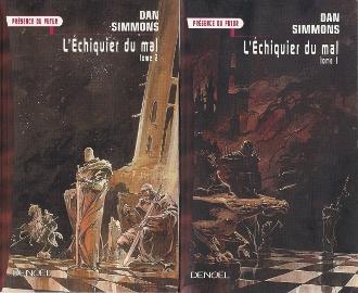 Les deux tomes de L'échiquier du mal