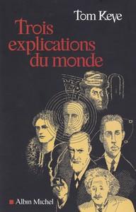 Livre Trois explications du monde