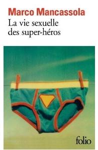 Livre La vie sexuelle des super-héros
