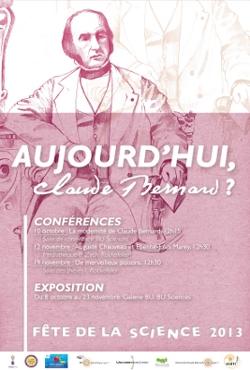 Affiche exposition Aujourd'hui, Claude Bernard ?