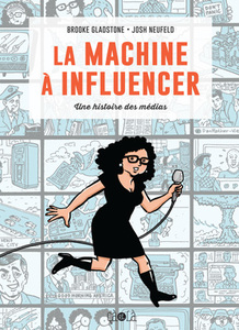 Roman graphique la Machine à influencer