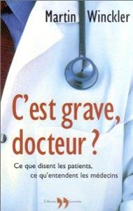 Livre C'est grave docteur ?