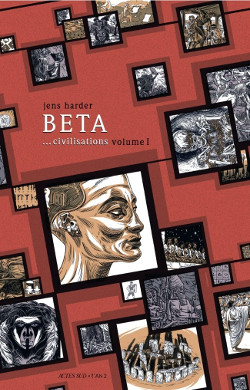BD Bêta... civilisations volume I