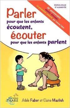 Livre Parler pour que les enfants écoutent, écouter pour que les enfants parlent