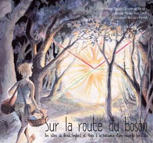 Livre Sur la route du boson