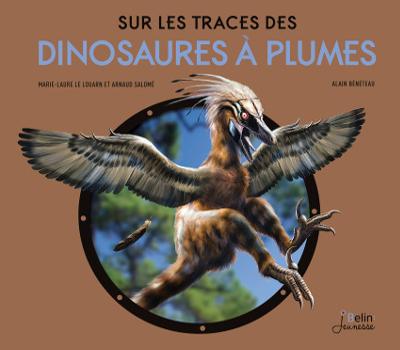 Livre Sur les traces des dinosaures à plumes