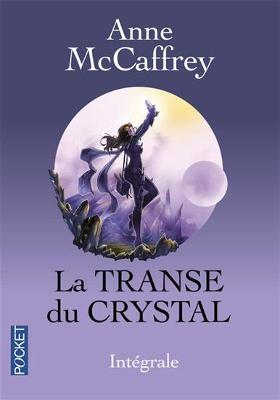 Intégrale La transe du Crystal