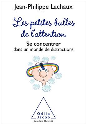 Livre Les petites bulles de l'attention